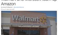 沃尔玛和微软联手对抗亚马逊